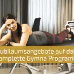 50 Jahre Jubiläums-Angebote auf das komplette Gymna Programm